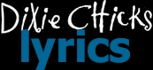 lyrics to dixie chicks albums